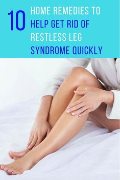 Restless leg syndrome is a sleep disorder that affects a person's legs. Here are 10 effective home remedies for restless leg syndrome to help get rid of it. Rls Remedies, Cold Home Remedies, Natural Home Remedies, Herbal Remedies, Restless Legs Home Remedies, Cure For Restless Legs, Restless Leg Essential Oil, Young Living Essential Oils, Rls Relief