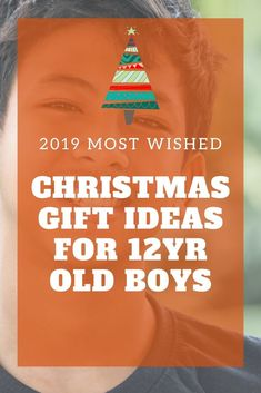 Christmas Gift Ideas for Old Boys most wished ideas for year old