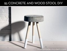 How to make a modern concrete stool for $5 -- in under an hour! ~or use for a small outdoor side table with shorter legs, of course.