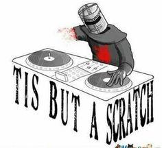 """""""Tis But A Scratch"""" ♬♪♬♪♬♡♬♪♬♪♬ #Rave #DJ #PLUR"""