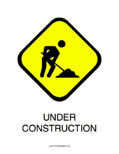 This printable sign announces that thee is construction taking place here. Free to download and print