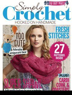 Issue 31 of Simply Crochet Magazine. Crochet Books, Crochet Home, Diy Crochet, Knitting Magazine, Crochet Magazine, Crochet Chart, Crochet Patterns, Simply Crochet, Cute Stitch