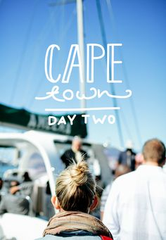 Cape Town: Day 2