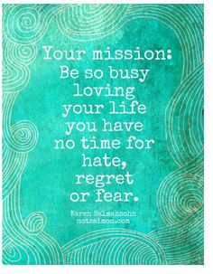 Your mission... (Karen Salmansohn) ♥ #TartCollections