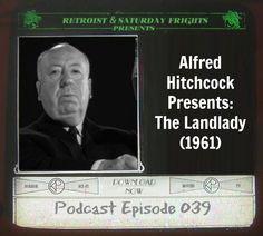 Saturday Frights Podcast Episode 039 (The Landlady)