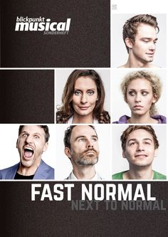 """Blickpunkt Musical"" Sonderheft zu FAST NORMAL - NEXT TO NORMAL ab 30. April 2015 im Handel!"
