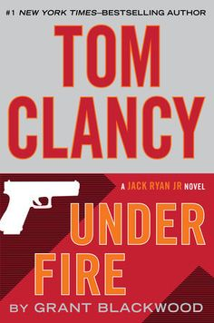 """Staff Pick for Father's Day: TOM CLANCY UNDER FIRE by Grant Blackwood """"A no-brainer for dad!"""""""