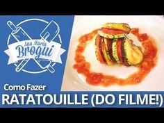 Ana Maria Brogui #122 - Como fazer Ratatouille (do filme!)