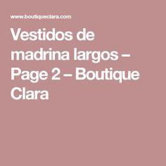 Vestidos de madrina largos – Page 2 – Boutique Clara