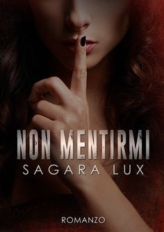 #Nonmentirmi #sagaralux #eroticsuspense #kindleunlimited