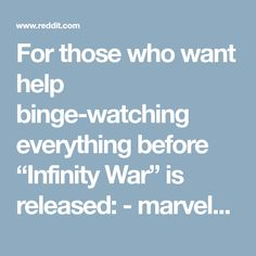 """For those who want help binge-watching everything before """"Infinity War"""" is released: - marvelstudios"""