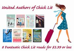 United Authors of Chick Lit-- 8 fantastic chick lit books under $3.99!