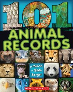101 Animal Records by Melvin Berger. Save 10 Off!. $8.09. Publication: February 1, 2013. Publisher: Scholastic Paperbacks (February 1, 2013)