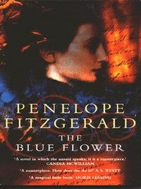 The Blue Flower by Penelope Fitzgerald