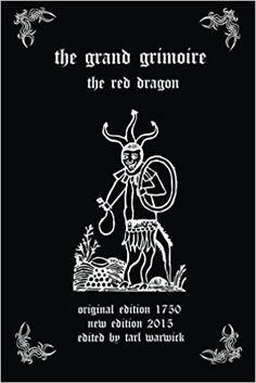 The Grand Grimoire: The Red Dragon: Unknown Author, Tarl Warwick: 9781506186016: Books - Amazon.ca