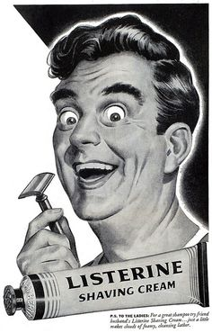 1944, Listerine shaving cream. Wow, is shaving AWESOME!!!!