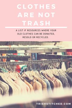1 in 2 people throw their clothes directly in the trash. Keep clothing out of landfill by donating, reselling or recycling.