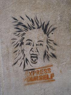 """""""Express Yourself"""" - Street Art"""