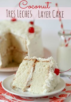 Coconut Tres Leches Layer Cake recipe via @bakescupcakes