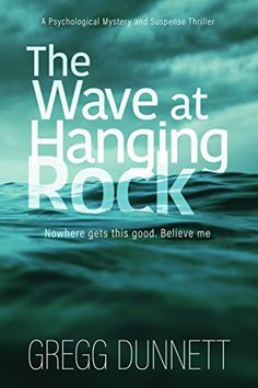 The Wave at Hanging Rock: A psychological thriller with soul... #Free #Kindle #mystery