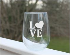 Etched Stemless Wine Glass, LOVE Wine Glass Etched by StoneEffectsMD, $10.95