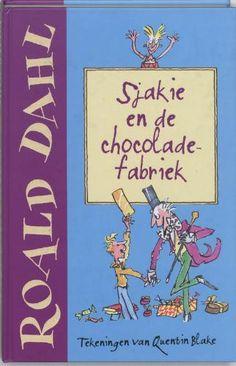 Sjakie en de chocoladefabriek - Roald Dahl - Charlie and the chocolatefactory