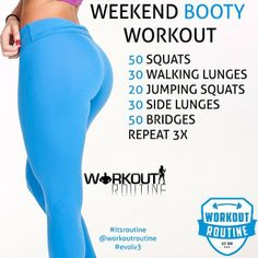 Weekend booty workout repeat 3x
