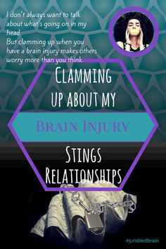 Clamming up about my brain injury stings relationships - When I don't talk, I cause doubt in others. Mental Health Blogs, Brain Health, Health Education, Brain Activities, Physical Activities, Motor Activities, Brain Gym, My Brain, My Beautiful Broken Brain