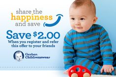 Share with friends and save! Get $2 off Gerber Childrenswear apparel.