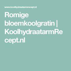 Romige bloemkoolgratin | KoolhydraatarmRecept.nl