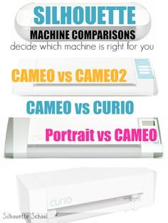 Buying a Silhouette? Decide which machine is best for you with this side by side comparison of the Silhouette CAMEO vs CAMEO2, Silhouette CAMEO vs Portrait and the CAMEO vs Curio ~ Silhouette School