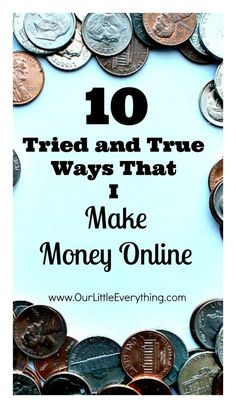 Use these 10 methods to make money online!  I use ALL of these myself!  All legit, no scams or schemes!