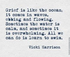 If we can work with our grief, following it's depths, breathing through it, we allow the process to take us through it. The only way out is through