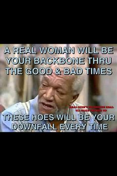 Wisdom from Sanford & Son! Son Quotes, Funny Quotes, Life Quotes, Sanford And Son, Sarcastic Humor, Bad Timing, Funny Cartoons, Real Talk, True Stories