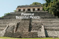 We were able to spend a day at the #Maya site of #Palenque, #Mexico in March 2013. This is our adventure in photos.