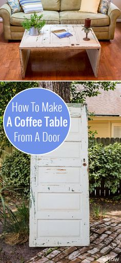 AMAZING transformation! Turn an old door into a shabby-chic coffee table! Add serious rustic or farmhouse decor to your home with his DIY: http://www.ehow.com/how_6753599_make-table-old-doors.html?utm_source=pinterest.com&utm_medium=referral&utm_content=freestyle&utm_campaign=fanpage