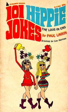 101 Hippie Jokes by Paul Laikin (1968) illustrated by Len Herman