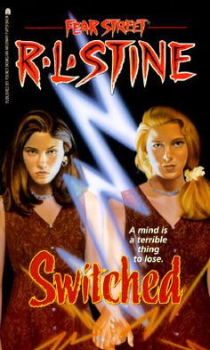 R.L. Stine Fear Street Switched (No. 31) - First Fear Street book I ever read and made me a fan!