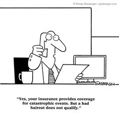 insurance cartoons | Insurance Cartoons, bad haircut, catastrophy
