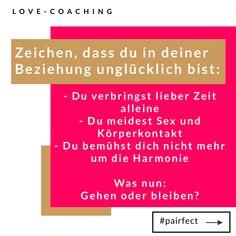 Wenn du in dieser Situation steckst, ist es Zeit für eine Veränderung: Change it or leave it!   #beziehung #liebe #love #familie #glücklich #leben #relationship #couplegoals #couple #freunde #erfolg #paar #partnerschaft #glück #selbstliebe #baby #herz #instamama #instagood #kinder #verliebt #persönlichkeitsentwicklung #ehe #pairfect #schlussmitroutine #kommunikation Coaching, Boarding Pass, Change, Stay On Track, How To Relieve Stress, Self Love, Relationships, Communication, Training