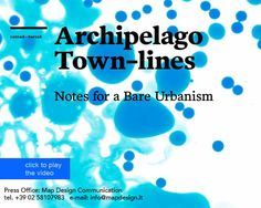 The new app ARCHIPELAGO TOWN-lines