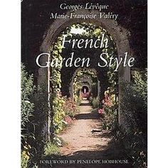 French Garden Style (Hardcover) French Table, Garden Styles
