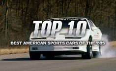Many Consider The A Lost Decade In American Performance But There Were Some Bright Spots Here Are Top 10 Best Sports Cars Of