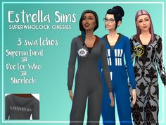 estrella-sims: Supernatural, Doctor Who and Sherlock Onesies Recolour of Kiwi Sims Onesie, you need the mesh for this to work If you're a superwholock fan, like me then you will love these onesies, sadly they are only for females, sorry men! I hope you guys enjoy!!:) Download - Onedrive