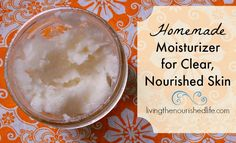 Homemade moisturizer should be a lot of things, but it shouldn't be complicated! I like my homemade moisturizer to be completely natural, totally simple...