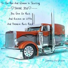Supporting our truckers Www.facebook.com/supportingourtruckers