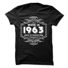 Made in 1963 Aged to Perfection T Shirts, Hoodie Sweatshirts