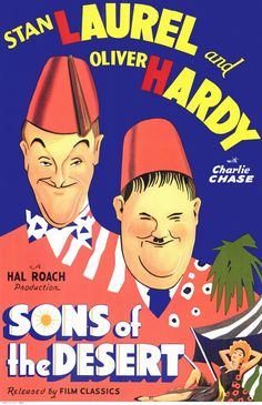 """Laurel And Hardy's """"Sons Of The Desert"""" (1933).  Stan and Ollie go to an out-of-town convention for all the lodges of the fraternal organization of which they are members--with the added benefit of getting them away from their shrewish wives.  Wonderful slapstick ensues.  Sadly Laurel and Hardy movies are--as critic Pauline Kael pointed out many years ago--paced much too leisurely for generations that didn't grow up on them.  Such a shame, it's really marvelous stuff..."""