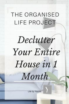How to declutter your entire house in one month