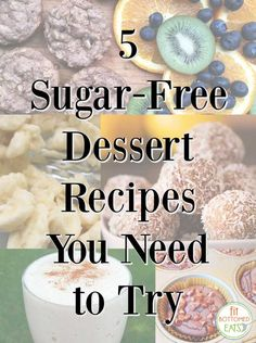 5 delicious dessert recipes with zero added sugar! | Fit Bottomed Eats